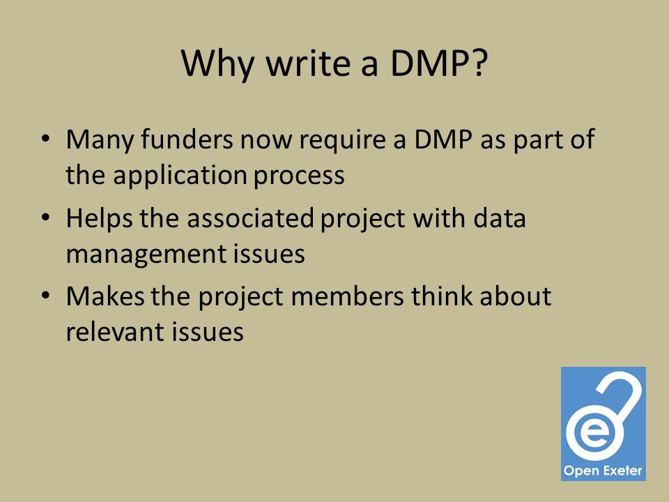 Why write a DMP.