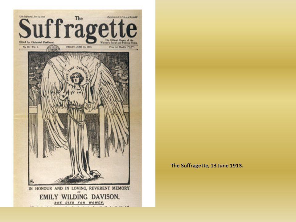 The Suffragette, 13 June 1913.
