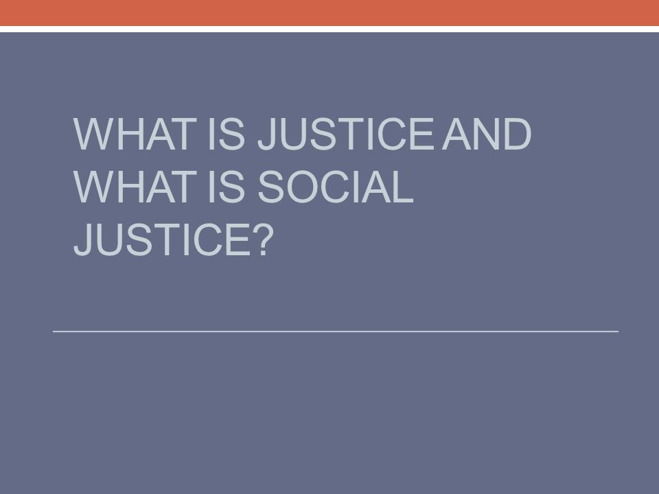 Outline What is social justice? Human rights? How do they apply to health? Are the rich getting richer and the poor getting poorer? And what about the