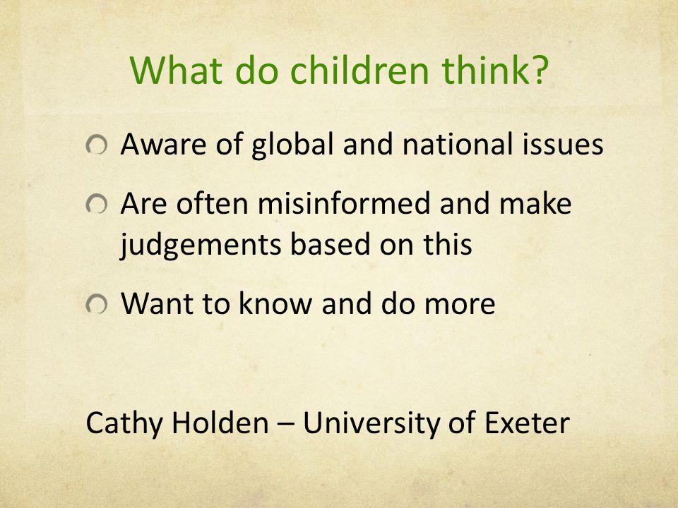 What do children think.