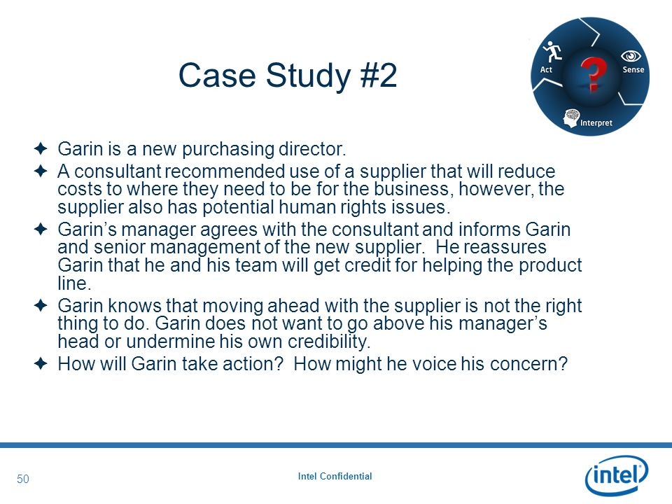 Intel Confidential 50 Case Study #2 Garin's Recommendation  Garin is a new purchasing director.