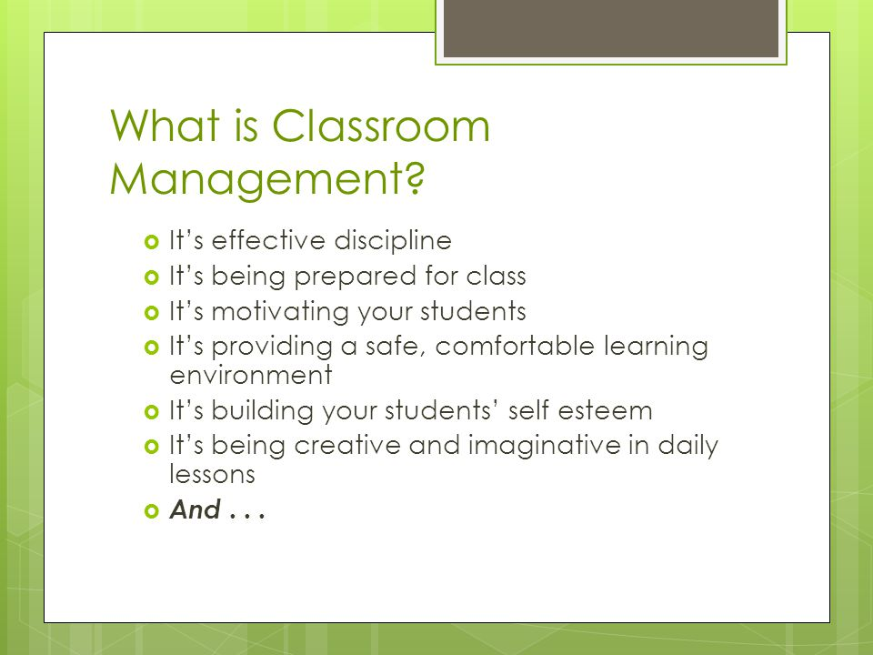 What is Classroom Management.