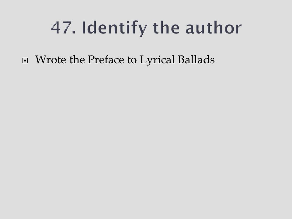  Wrote the Preface to Lyrical Ballads