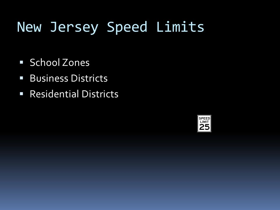 New Jersey Speed Limits  School Zones  Business Districts  Residential Districts