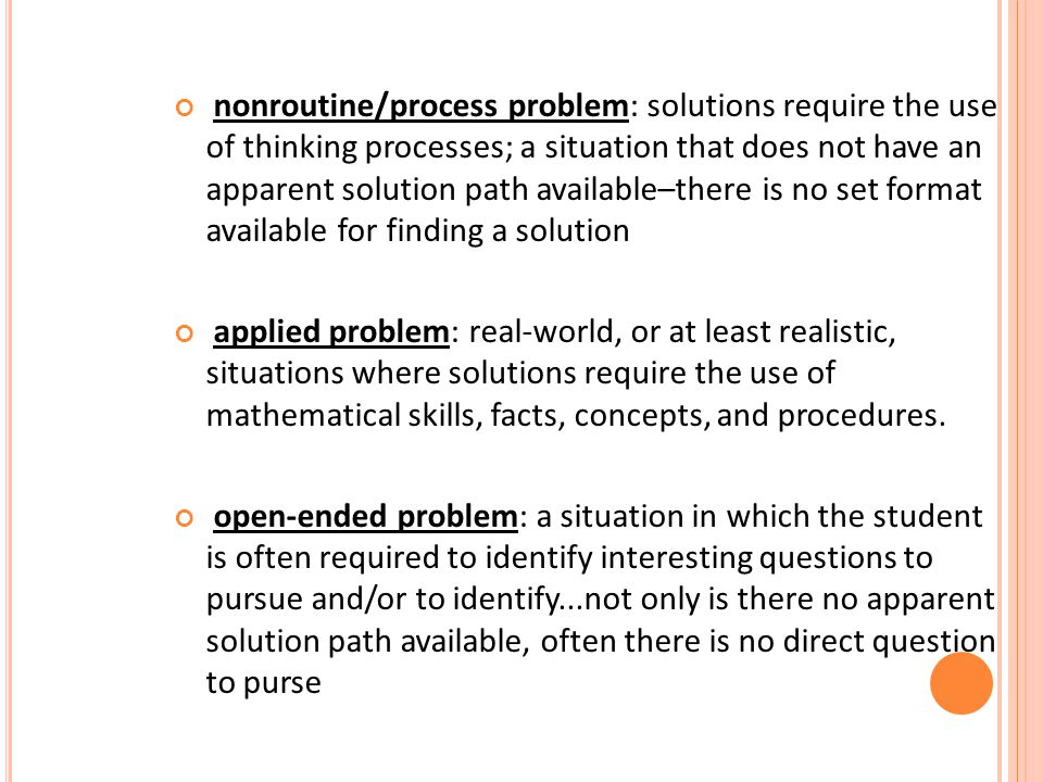 S O... WHICH OF THESE TYPES OF QUESTIONS ARE PROBLEMS ?