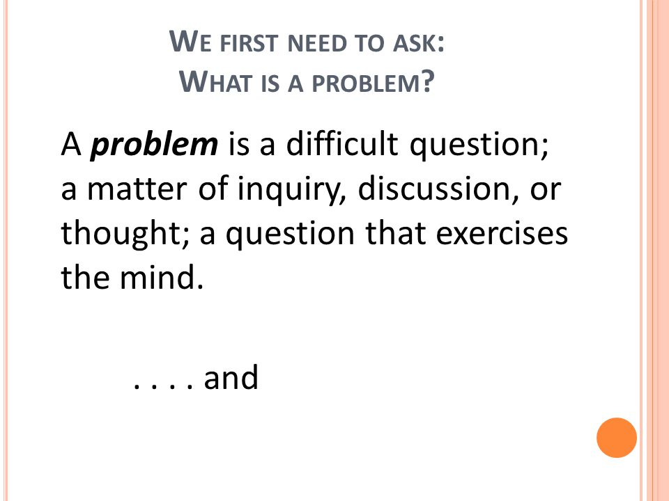 4.Look Back  Involves interpreting the solution in terms of the original problem...