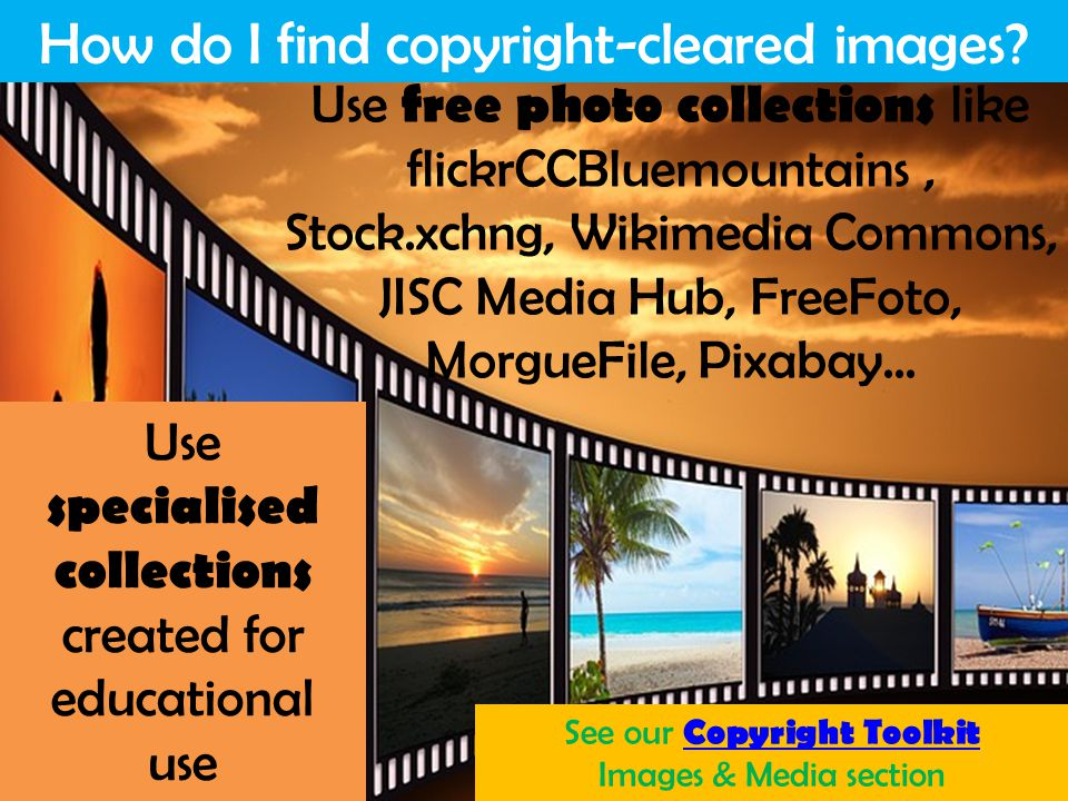 Information Services and Systems How do I find copyright-cleared images.