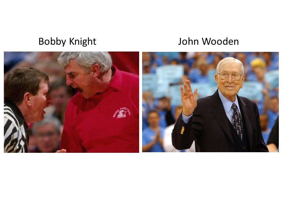 Bobby KnightJohn Wooden