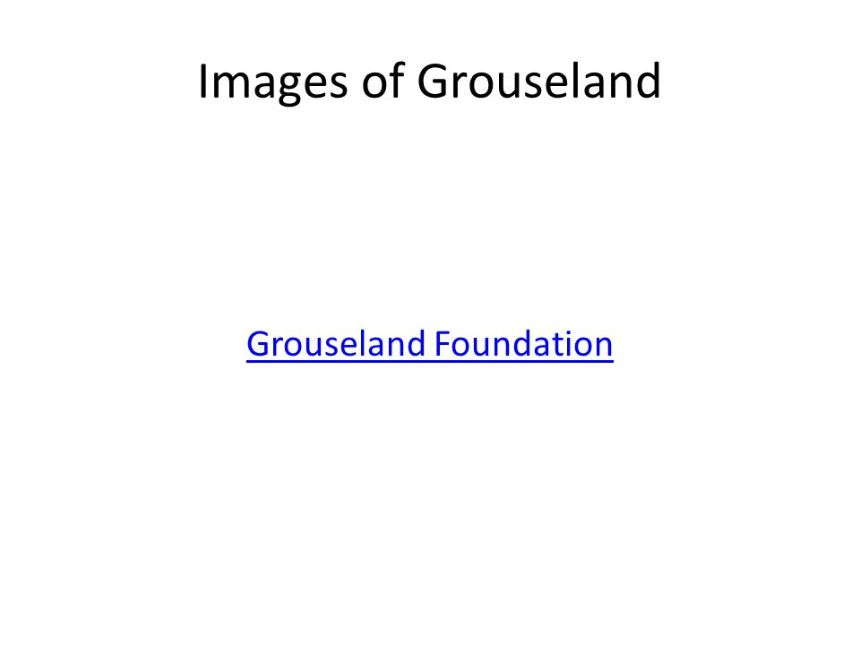 Images of Grouseland Grouseland Foundation