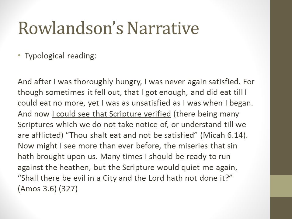 Typological reading: And after I was thoroughly hungry, I was never again satisfied.