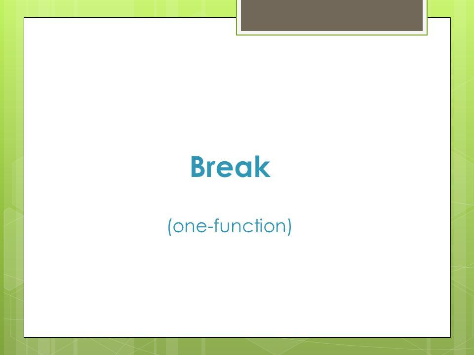 Break (one-function)
