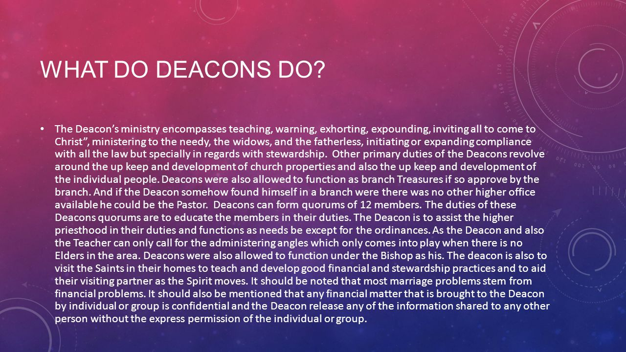 WHAT DO DEACONS DO.