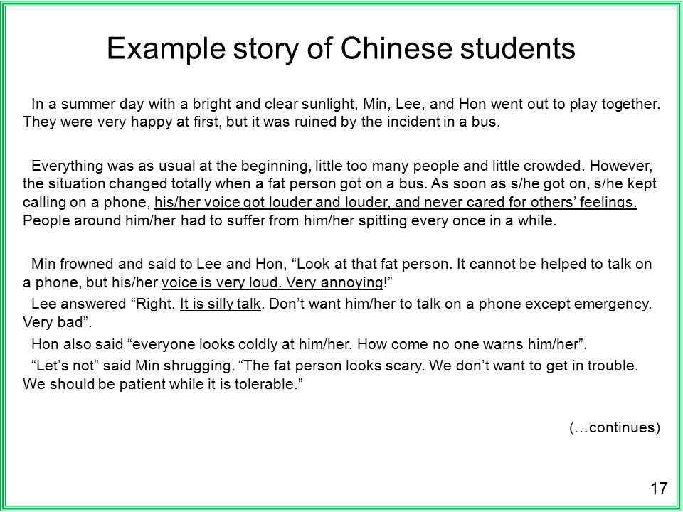 Example story of Chinese students In a summer day with a bright and clear sunlight, Min, Lee, and Hon went out to play together.