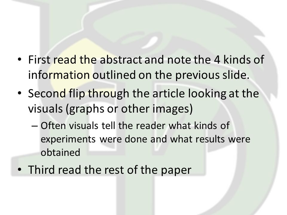 First read the abstract and note the 4 kinds of information outlined on the previous slide.