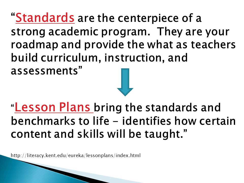 Standards are the centerpiece of a strong academic program.