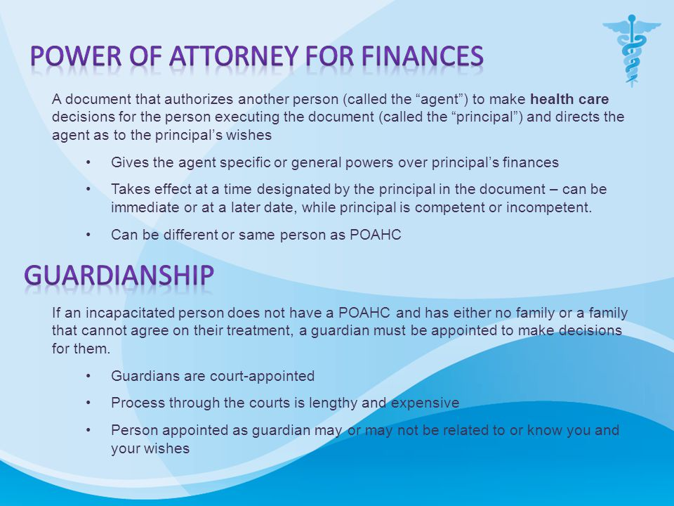 If an incapacitated person does not have a POAHC and has either no family or a family that cannot agree on their treatment, a guardian must be appointed to make decisions for them.