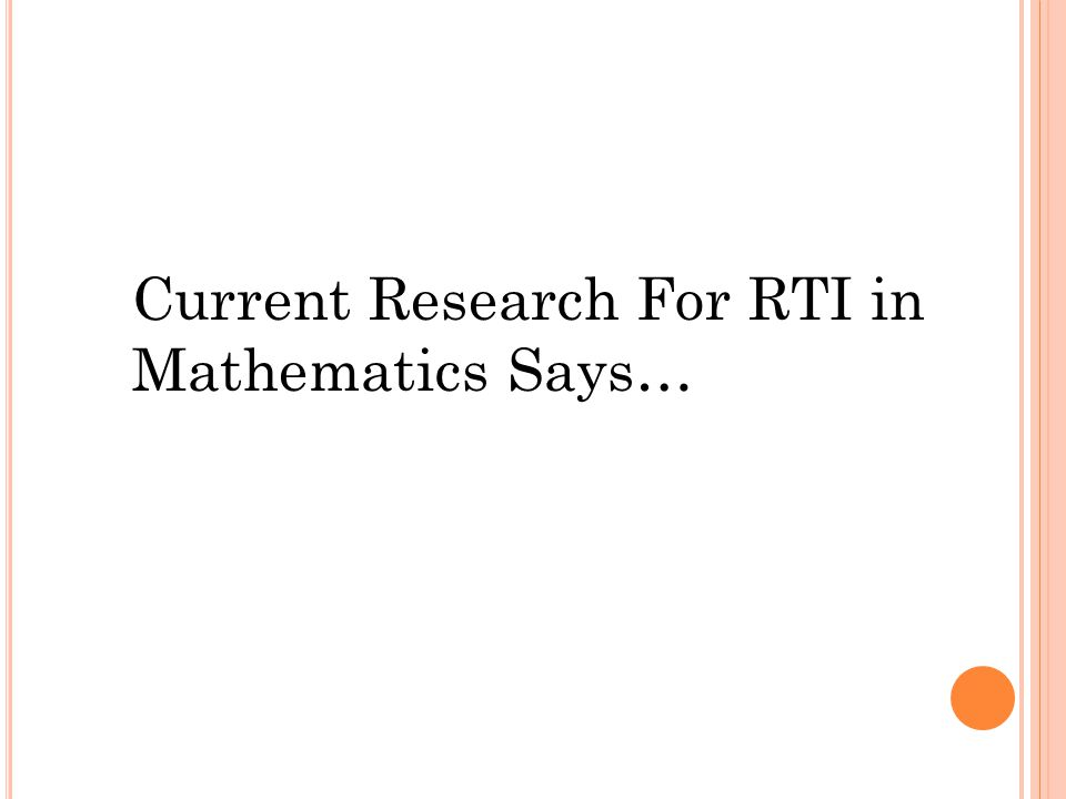 Current Research For RTI in Mathematics Says…