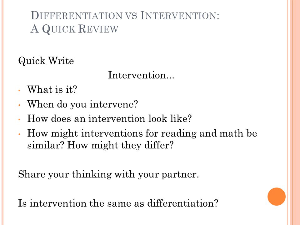 D IFFERENTIATION VS I NTERVENTION : A Q UICK R EVIEW Quick Write Intervention...