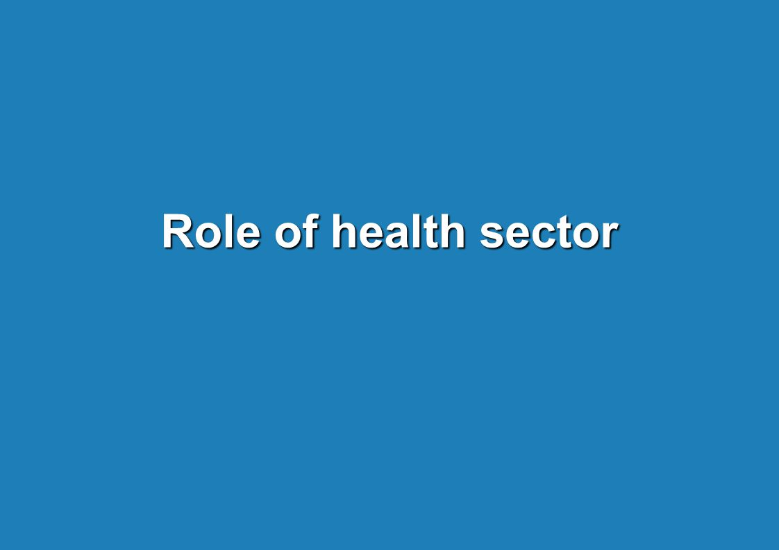 Role of health sector