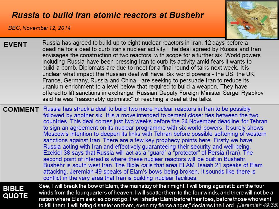 he Russia to build Iran atomic reactors at Bushehr Russia has agreed to build up to eight nuclear reactors in Iran, 12 days before a deadline for a deal to curb Iran s nuclear activity.