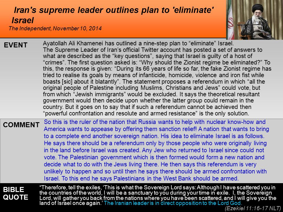 Iran s supreme leader outlines plan to eliminate Israel Ayatollah Ali Khamenei has outlined a nine-step plan to eliminate Israel.