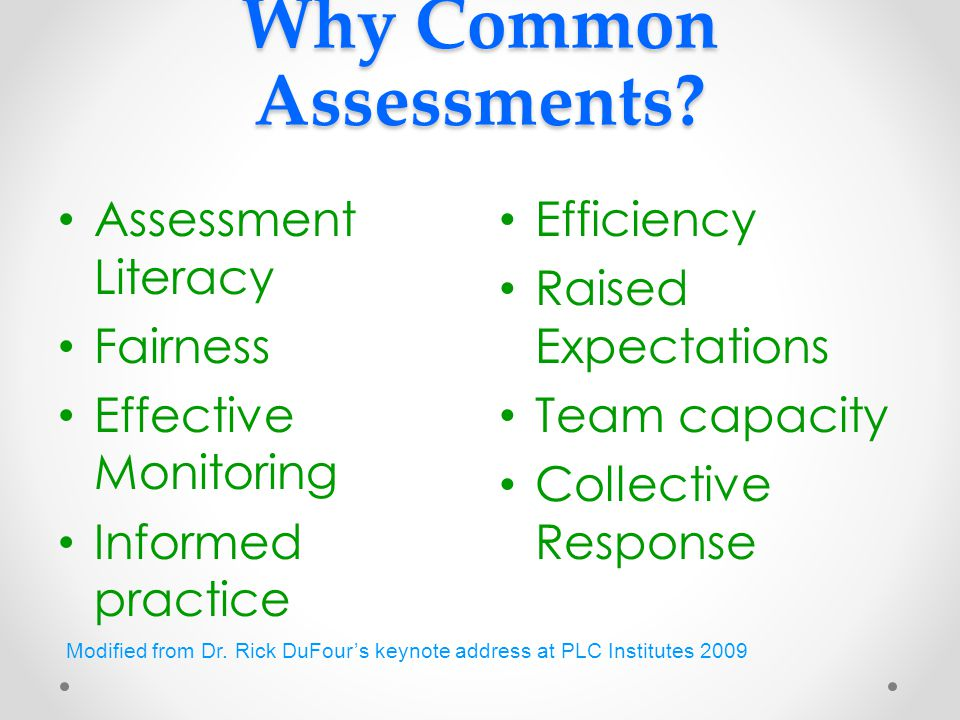 Why Common Assessments.