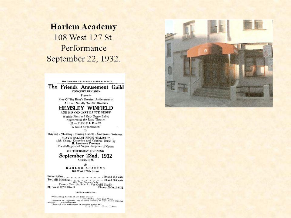 Harlem Academy 108 West 127 St. Performance September 22, 1932.