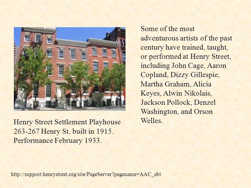 Henry Street Settlement Playhouse 263-267 Henry St.