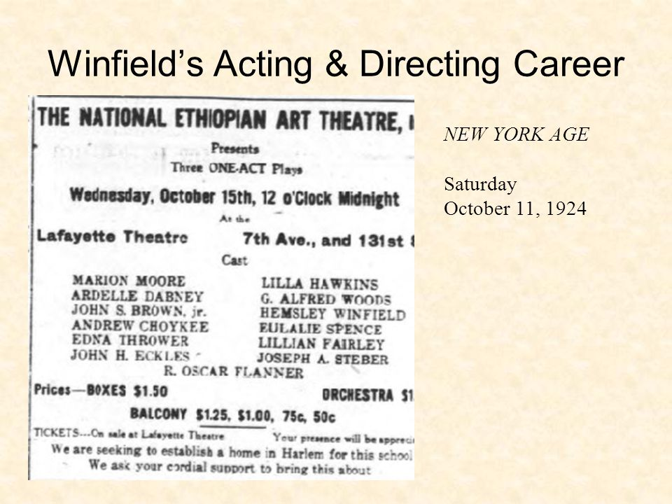 Winfield's Acting & Directing Career NEW YORK AGE Saturday October 11, 1924