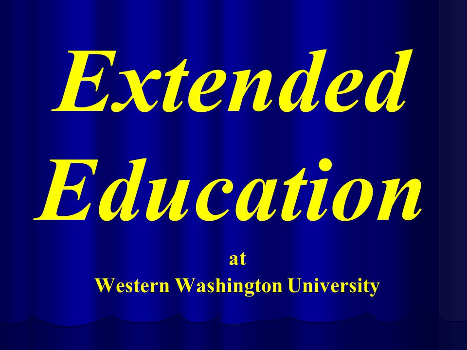 at Western Washington University Extended Education