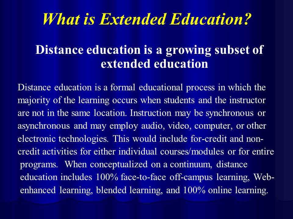 What is Extended Education.
