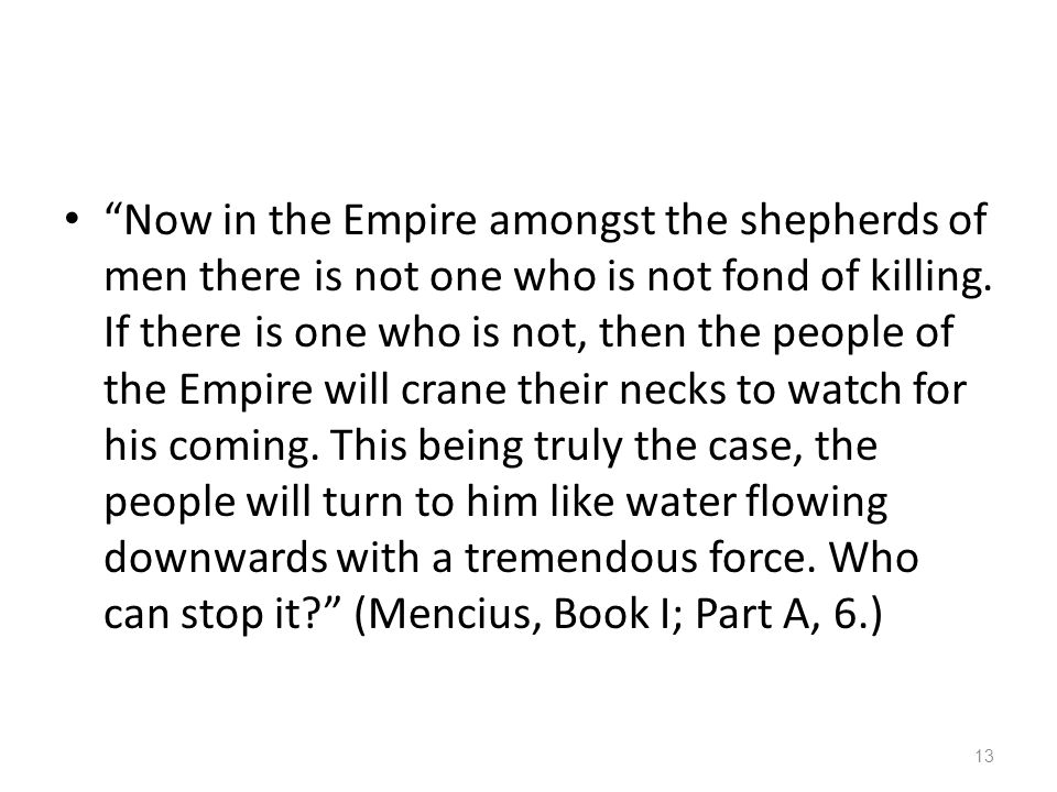 Now in the Empire amongst the shepherds of men there is not one who is not fond of killing.