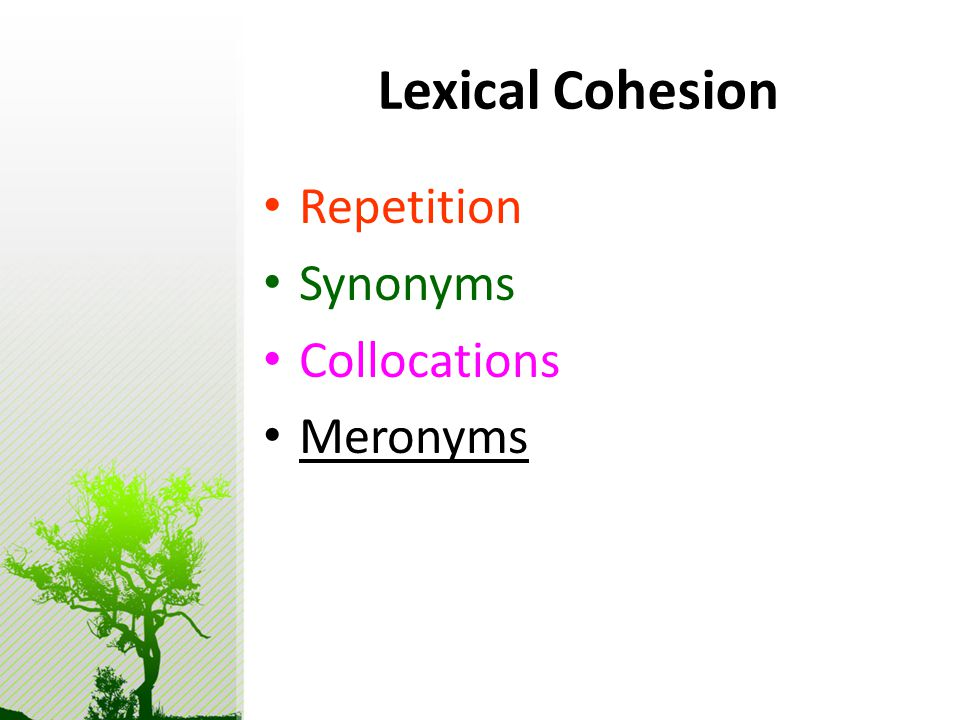 Lexical Cohesion Repetition Synonyms Collocations Meronyms