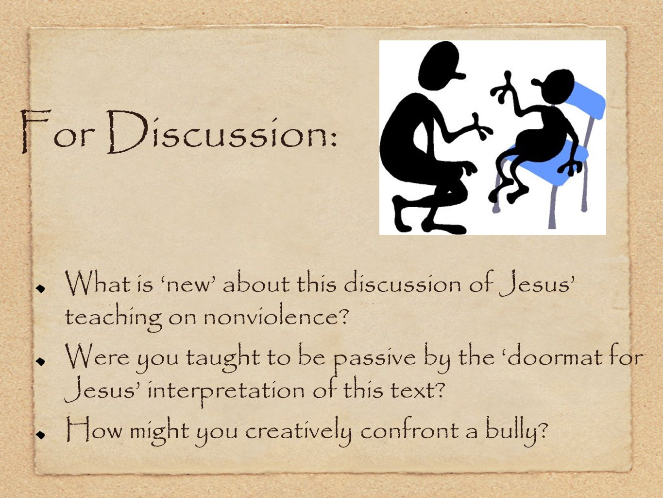 For Discussion: What is 'new' about this discussion of Jesus' teaching on nonviolence.