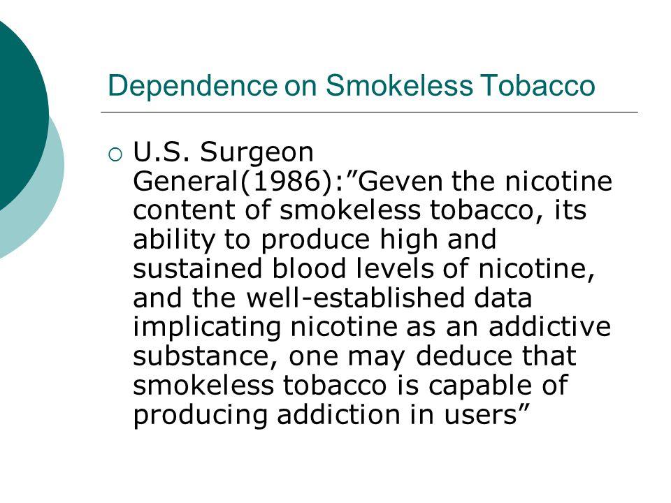 Dependence on Smokeless Tobacco  U.S.