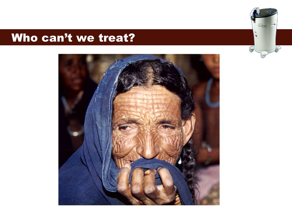 Who can't we treat?