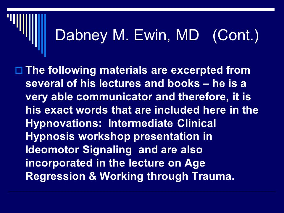 Ideomotor Signals: Their Value in Hypnotherapy Dabney M.