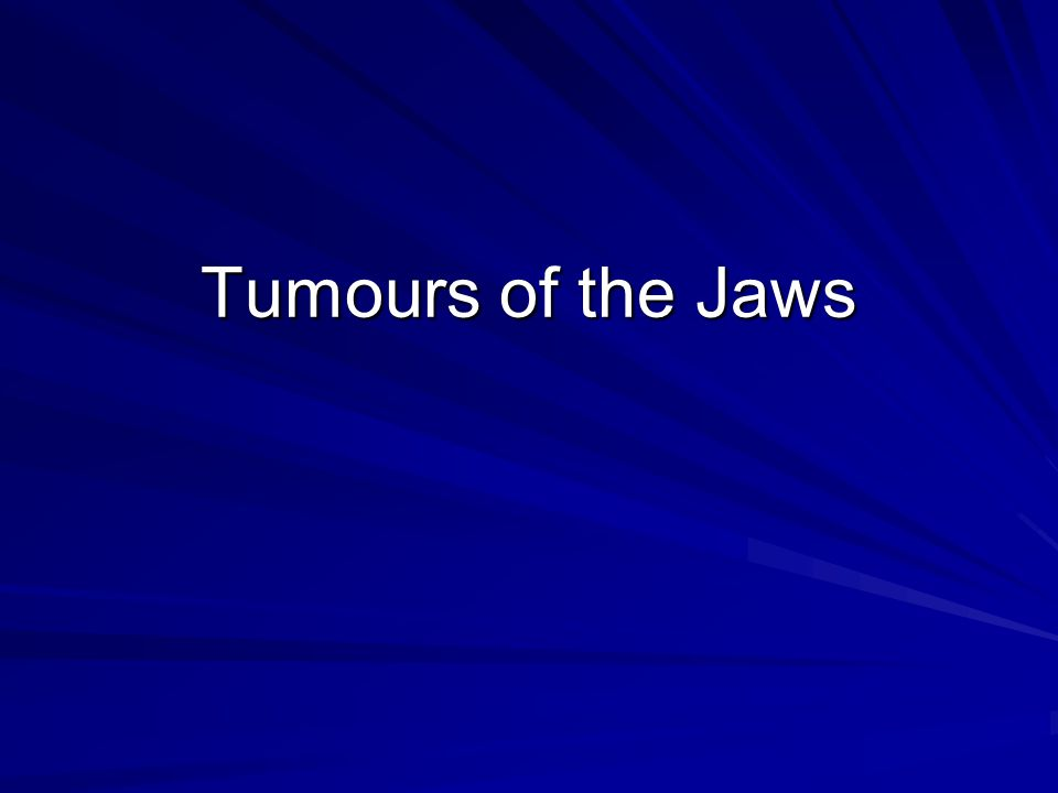 Tumours of the Jaws