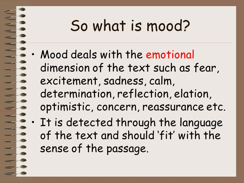 So what is mood.