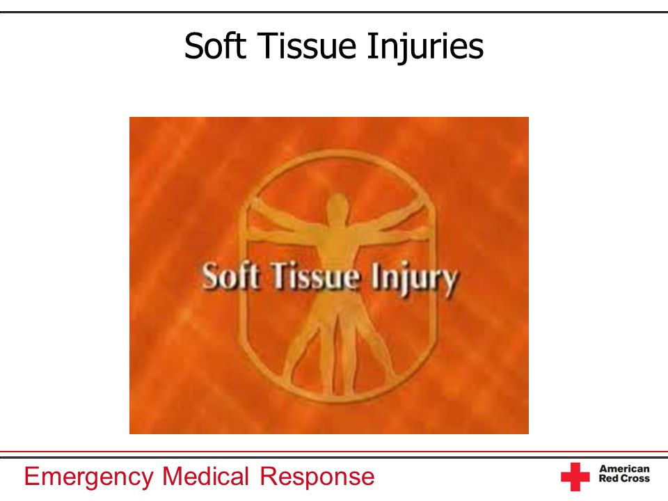 Emergency Medical Response Soft Tissue Injuries