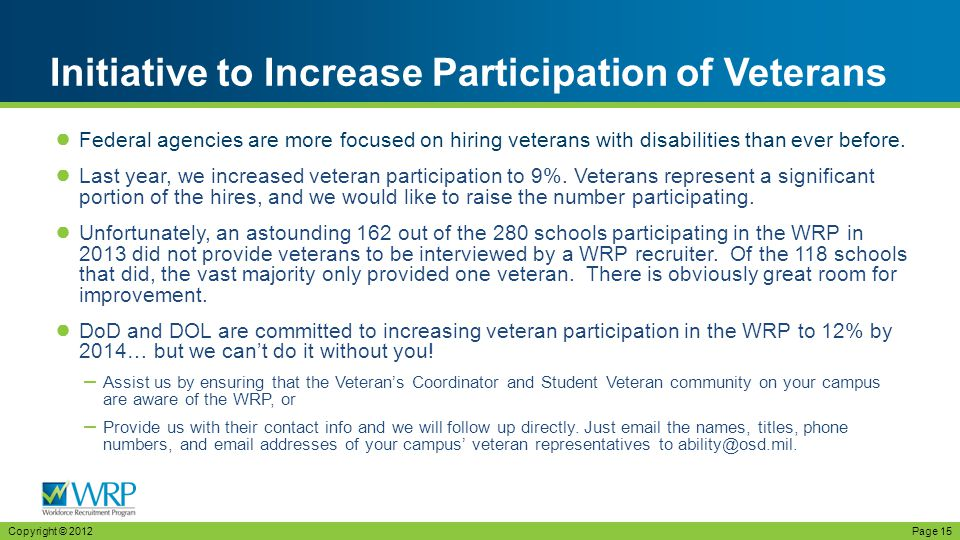 ● Federal agencies are more focused on hiring veterans with disabilities than ever before.
