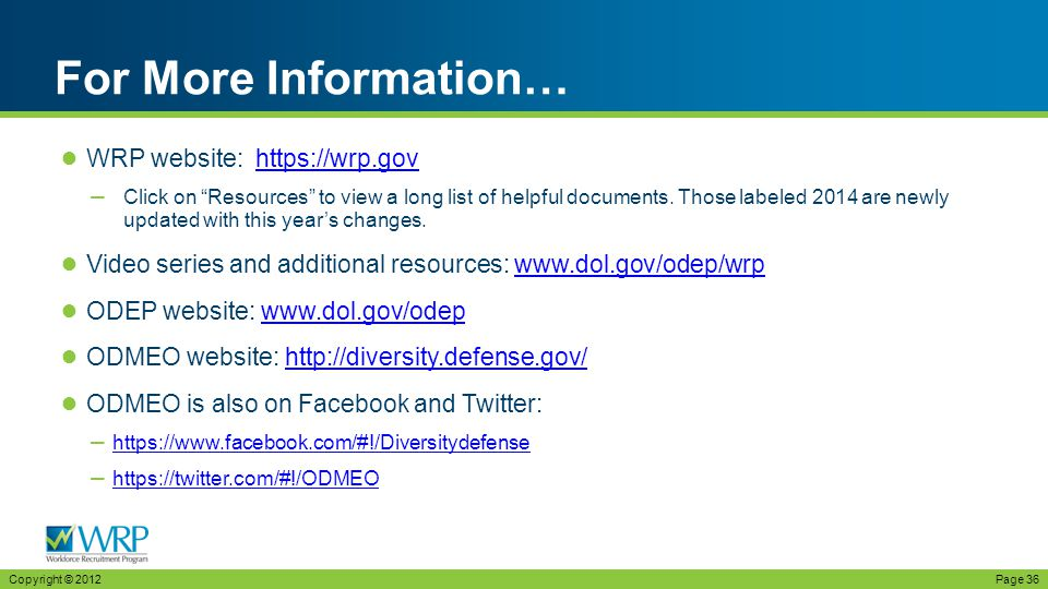 ● WRP website: https://wrp.govhttps://wrp.gov – Click on Resources to view a long list of helpful documents.