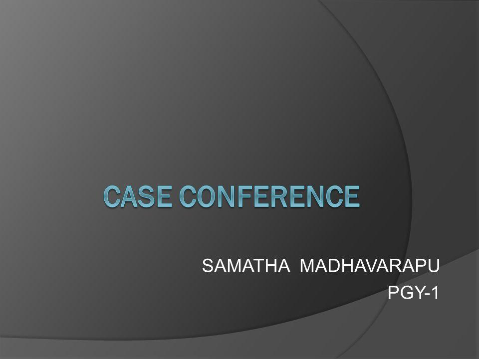 SAMATHA MADHAVARAPU PGY-1