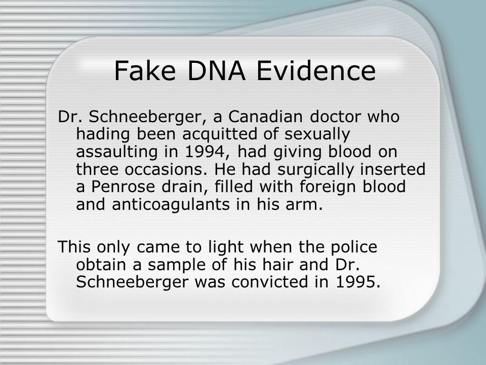 Fake DNA Evidence Dr.