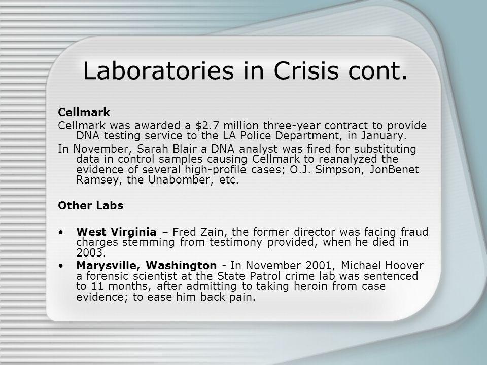 Laboratories in Crisis cont.