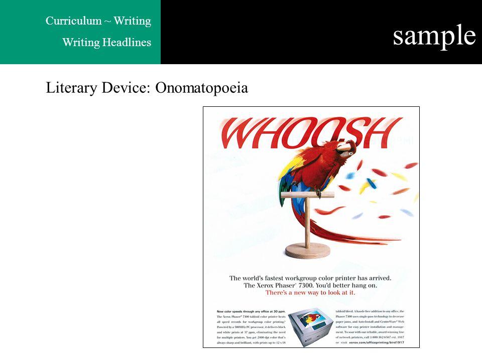Curriculum ~ Writing Writing Headlines sample Literary Device: Onomatopoeia