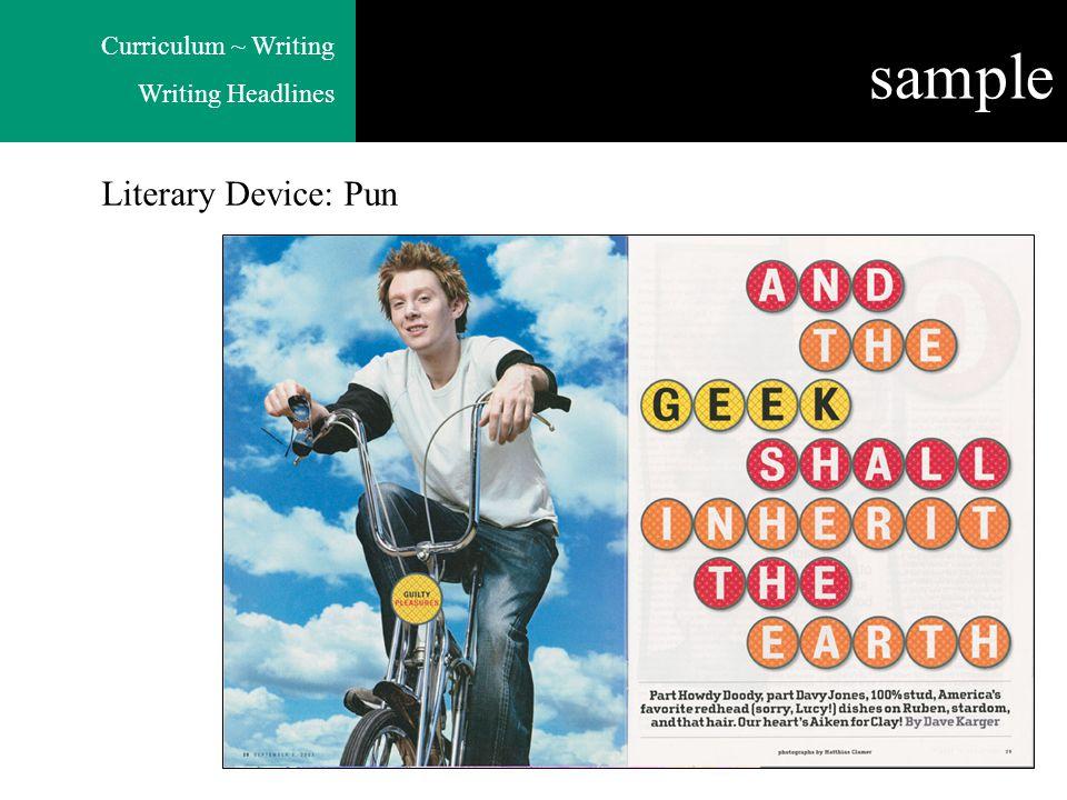 Curriculum ~ Writing Writing Headlines Literary Device: Pun sample