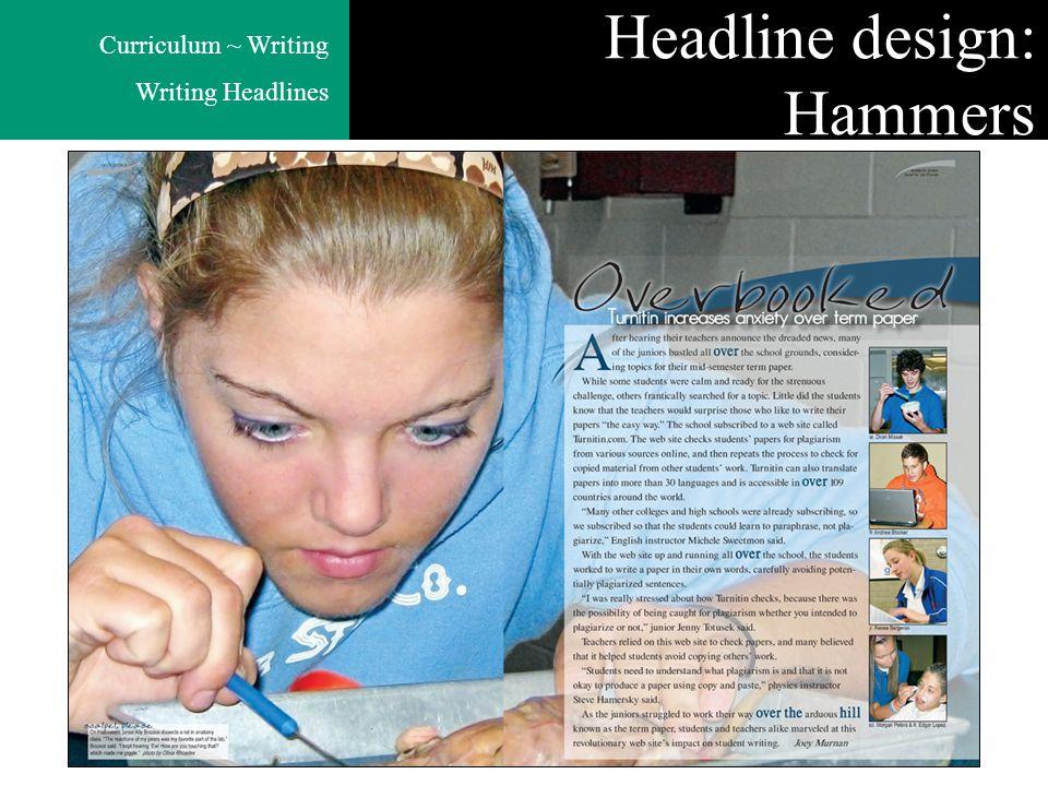 Curriculum ~ Writing Writing Headlines Headline design: Hammers