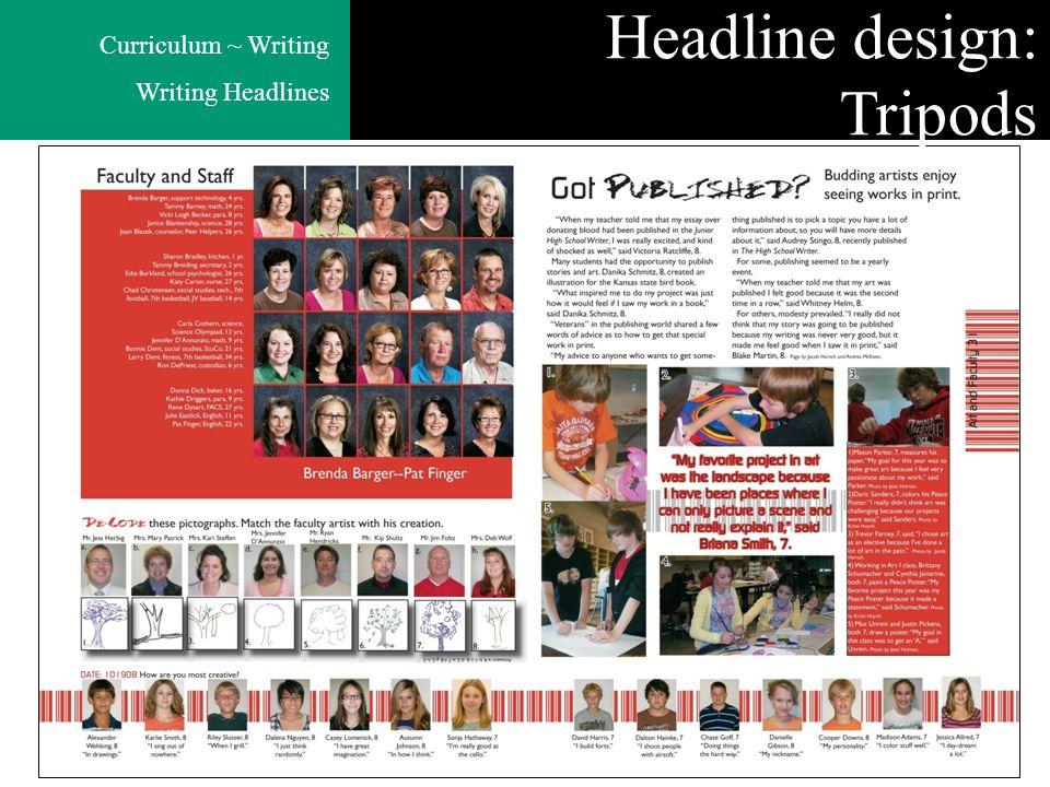 Curriculum ~ Writing Writing Headlines Headline design: Tripods