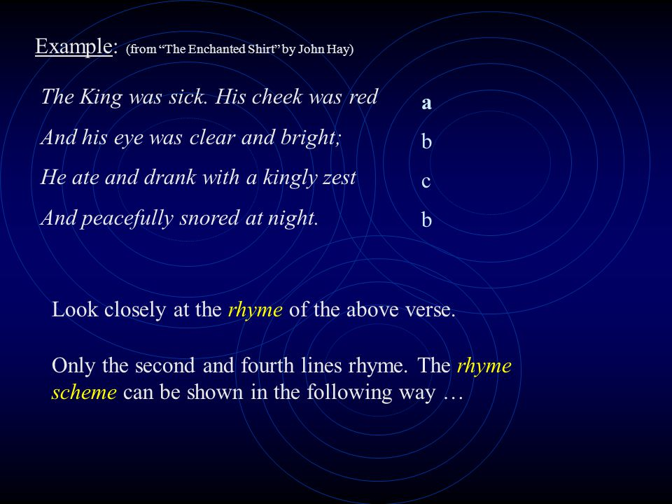 Example: (from The Enchanted Shirt by John Hay) The King was sick.
